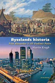 Rysslands historia: Från Alexander II till Vladimir Putin