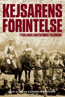 Kejsarens förintelse: Tysklands bortglömda folkmord