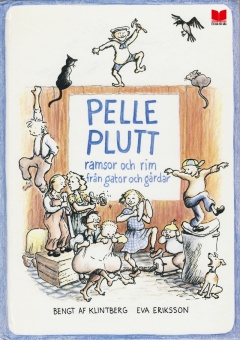 Pelle Plutt - ramsor och rim från gator och gårdar