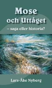 Mose och uttåget - saga eller historia