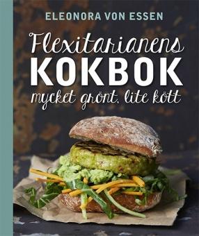 Flexitarianens kokbok - mycket grönt, lite kött