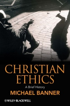 Christian Ethics - A Brief History
