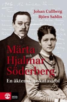 Märta och Hjalmar Söderberg - En äktenskapskatastrof