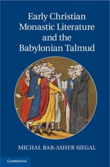 Early Christian Monasric Literature and the Babylonian Talmud