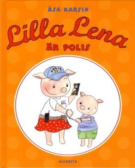 Lilla Lena är polis