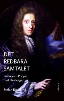 Det redbara samtalet: Locke och Popper mot Heidegger