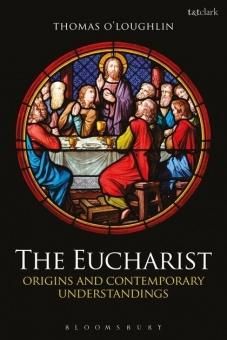 Eucharist: Origins and Contemporary Understandings