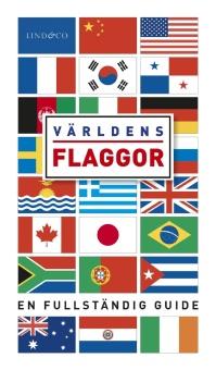 Världens flaggor - en fullständig guide