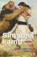 Simsons kamp: Lärdomar från berättelserna om Simson och Delila