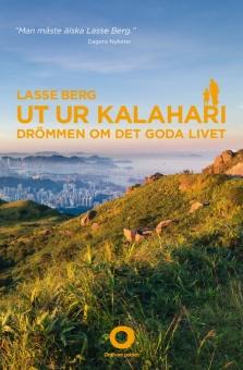 Ut ur Kalahari: Drömmen om det goda livet