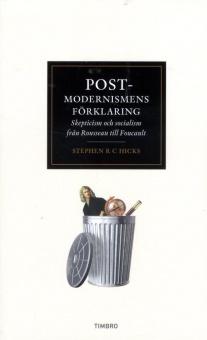 Postmodernismens förklaring: Skepticism och socialism från Rosseau till Foucault