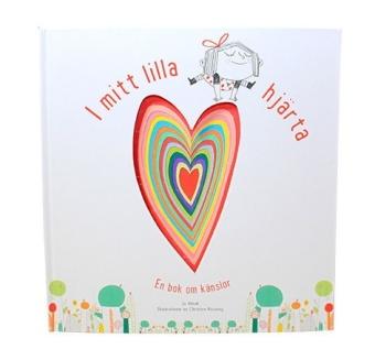 I mitt lilla hjärta - En bok om känslor