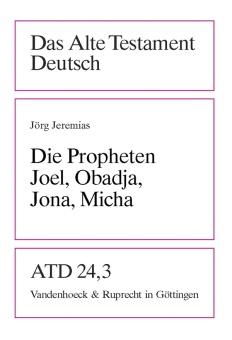 Die Propheten Joel, Obadja, Jona, Micha - Das Altes Testament Deutsch 24,3