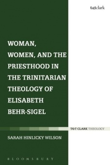 Woman, Women, and the Priesthood in the Trinitarian Theology of Elisabeth Behr-Sigel