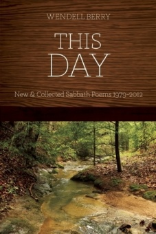 This Day: Sabbath Poems Collected and New 1979-2013