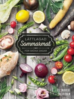 Lättlagad sommar mat för sköna dagar - Foto: Malou Holm