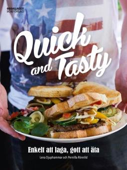 Quick and Tasty: Enkelt att laga, gott att äta
