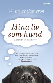 Mina liv som hund: En roman för människor