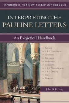 Interpreting the Pauline Letters: An Exegetical Handbook - Handbooks for New Testament Exegesis