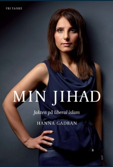 Min jihad: Jakten på liberal islam