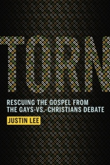 Torn: Rescuing the Gospel from the Gays-vs-Christians Debate