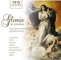 Gloria in excelsis Deo: The Most Beautiful Sacred Music