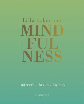 Lilla boken om Mindfulness