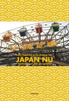 Japan nu: Strömningar och perspektiv