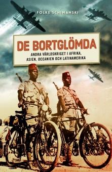 De bortglömda: Andra världskriget i Afrika, Asien, Oceanien och Latinamerika