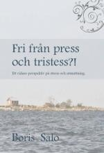 Fri från press och tristess?!