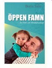 Öppen famn: En bok om föräldraskap