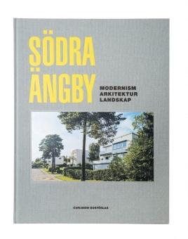 Södra Ängby: Modernism, Arkitektur, Landskap