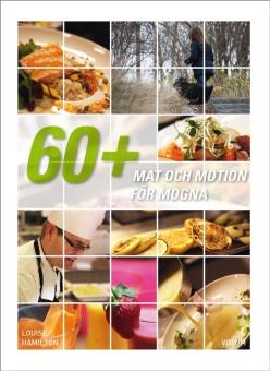 60+ Mat och motion för mogna