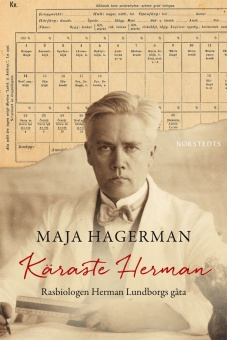 Käraste Herman: rasbiologen Herman Lundborgs gåta