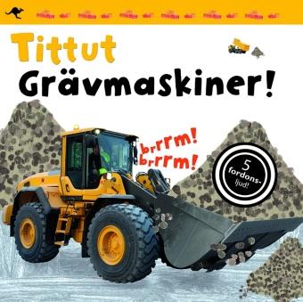 Tittut: Grävmaskiner!