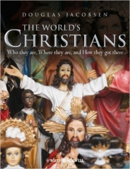 The World's Christians: Who They Are, Where They Are, and How They Got There