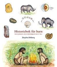 Historiebok för barn: Hur jorden och människan blev till