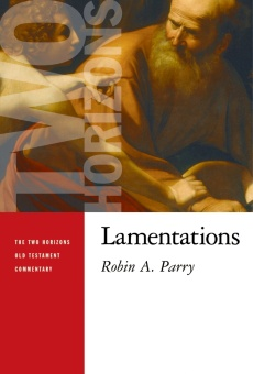 Lamentations - Two Horizons Old Testament Commentary