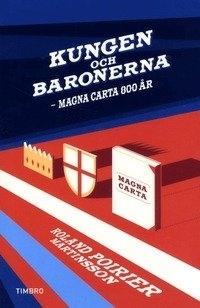 Kungen och baronerna - Magna Carta 800 år