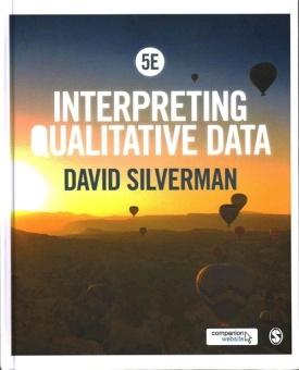 Interpreting Qualitative Data (5TH ed.)