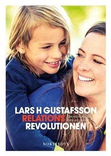 Relationsrevolutionen: om mötet mellan barn och vuxna