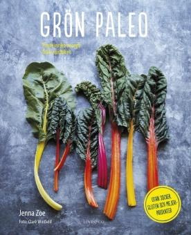 Grön paleo: Proteinrika recept från växtriket