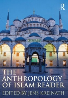 Anthropology of Islam Reader