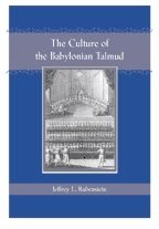 Culture of the Babylonian Talmud (Revised)