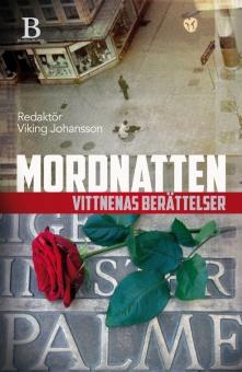 Mordnatten: Vittnenas berättelser