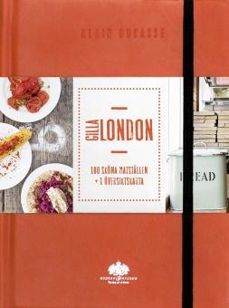 Gilla London: 100 sköna matställen + översiktskarta