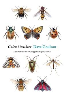 Galen i insekter: En berättelse om småkrypens magiska värld