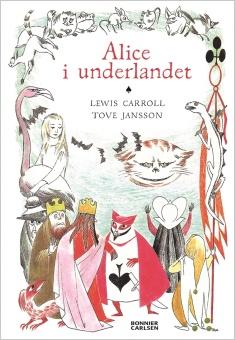 Alice i Underlandet - Illustratör: Jansson, Tove