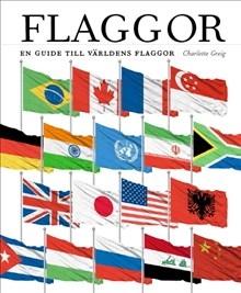 Flaggor - en guide till världens flaggor