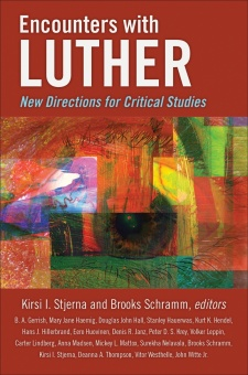 Encounters with Luther: New Directions for Critical Studies